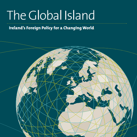 The Global Island: Ireland's Foreign Policy for a Changing World