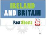 Ireland and Britain Factsheets