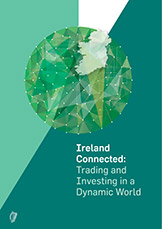 Ireland Connected: Trading and Investing in a Dynamic World