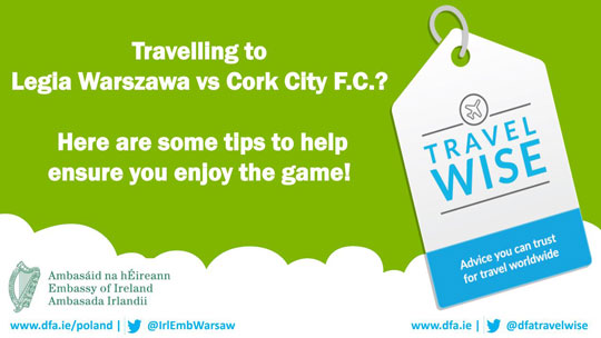 Travel Advice – Cork City FC vs. Legia Warszawa, 17 July
