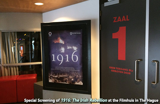 On 10 May 2016, the Embassy of Ireland hosted a special screening of the documentary 1916: The Irish Rebellion at the Filmhuis in The Hague.