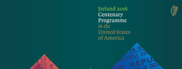 Ireland 2016 Centenary Programme in the United States