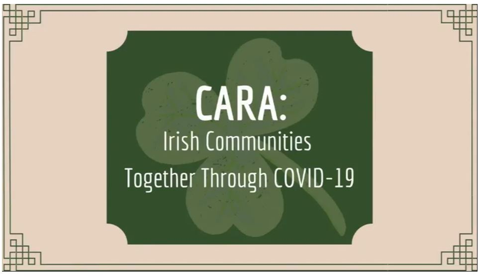 CARA: Irish Communities Together Through Covid-19
