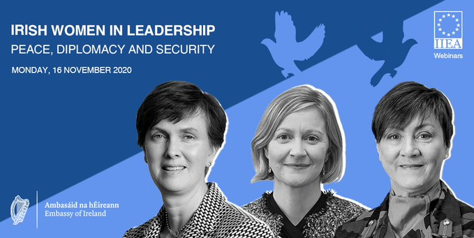 Webinar:  Irish Women in Leadership in Peace, Security and Diplomacy