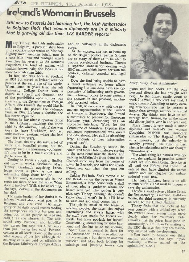 An interview with Ireland's first woman Ambassador, Mary Tinney, published in The Bulletin (Belgium) in December 1978.