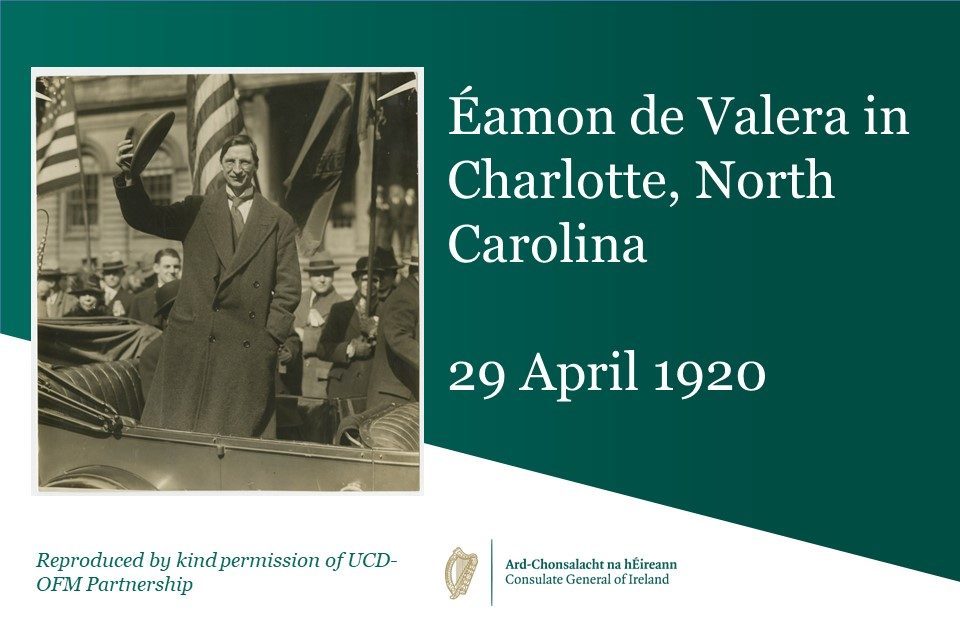 Éamon de Valera in Charlotte: The Cradle of American Sinn Féin