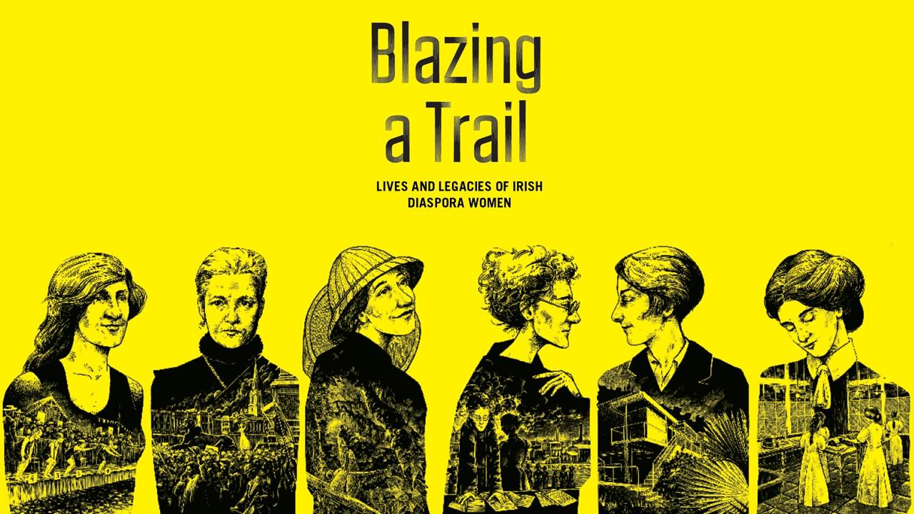 Extract from the new 'Blazing a Trail: Lives and Legacies of Irish Diaspora Women' exhibition from the EPIC The Irish Emigration Museum in Dublin.