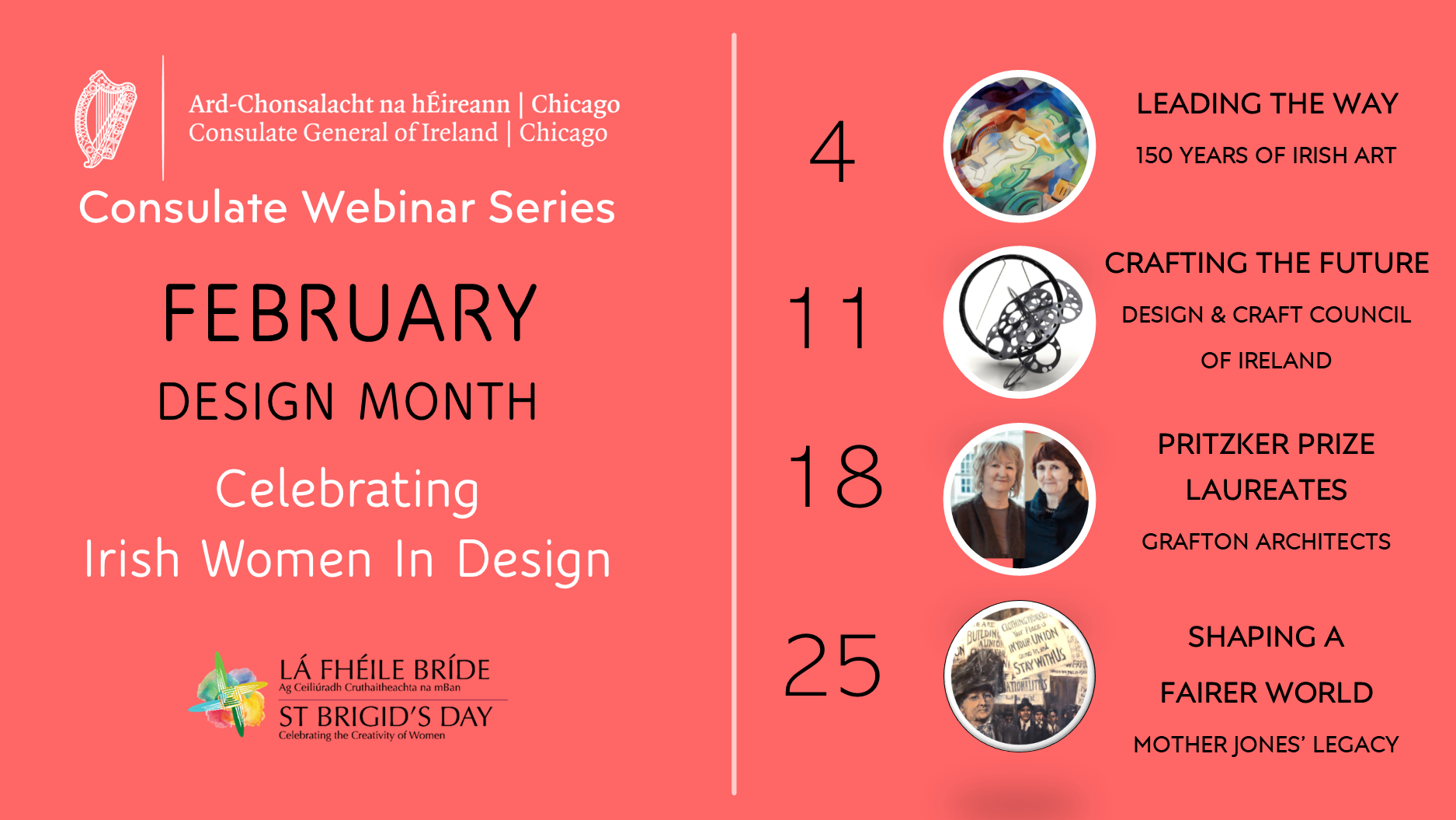 February Design Month-Consulate Webinar Series Celebrating Irish Women in Design. View events here.