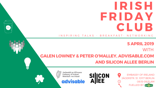 Join the Embassy of Ireland & Silicon Allee on 5 April for our Irish Friday Club Start-Up Breakfast