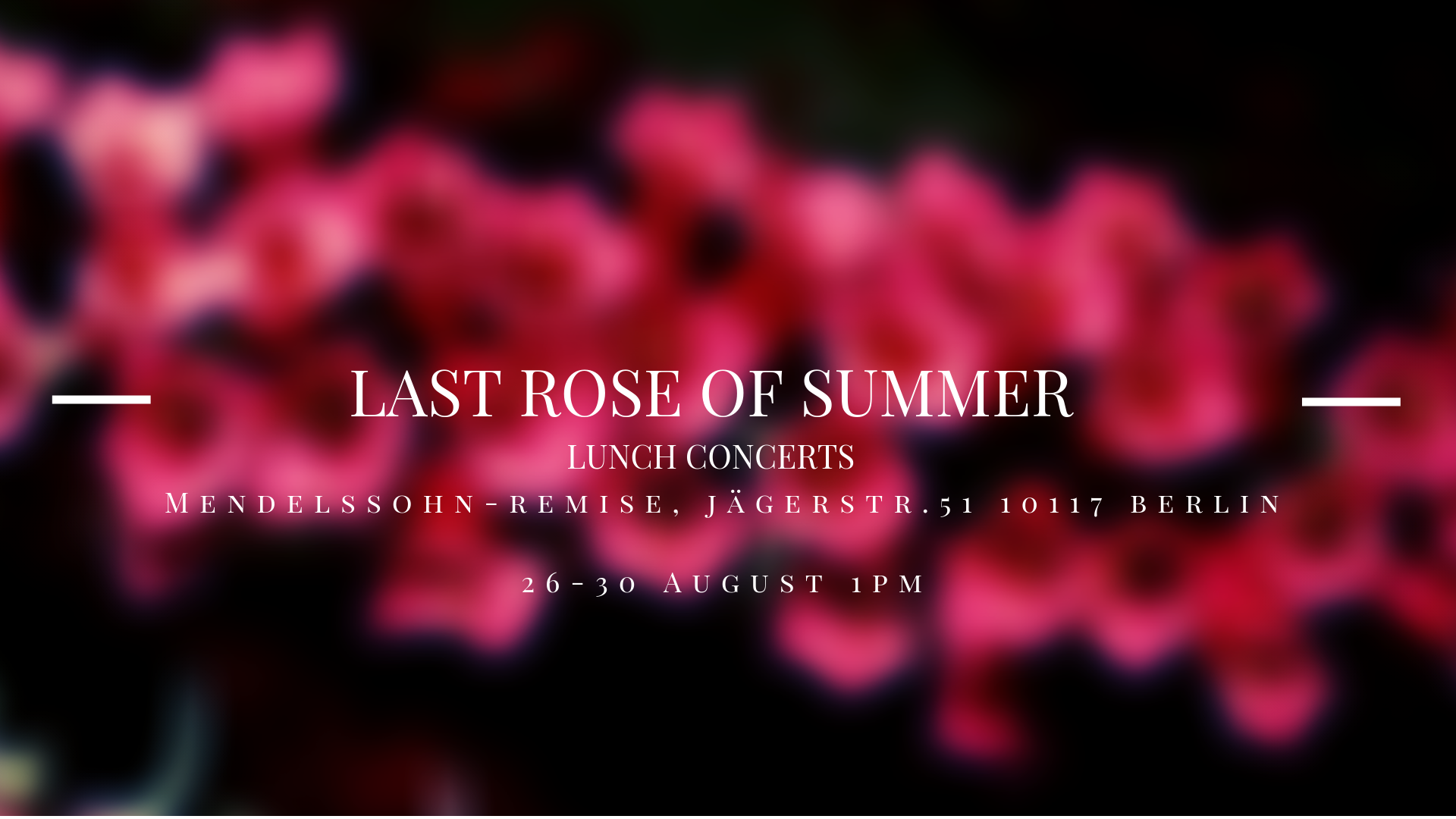 Last Rose of Summer - Lunch Concert Festival