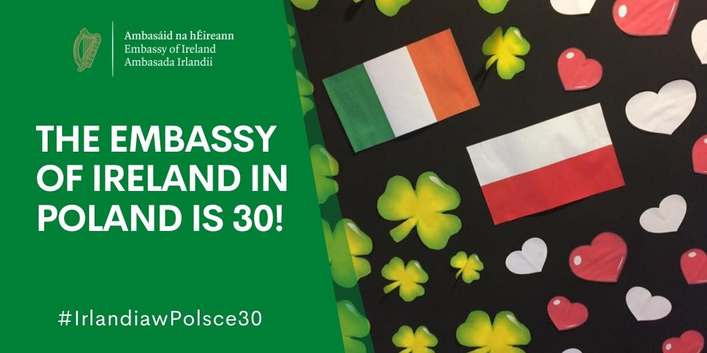 The Embassy of Ireland in Poland is 30!