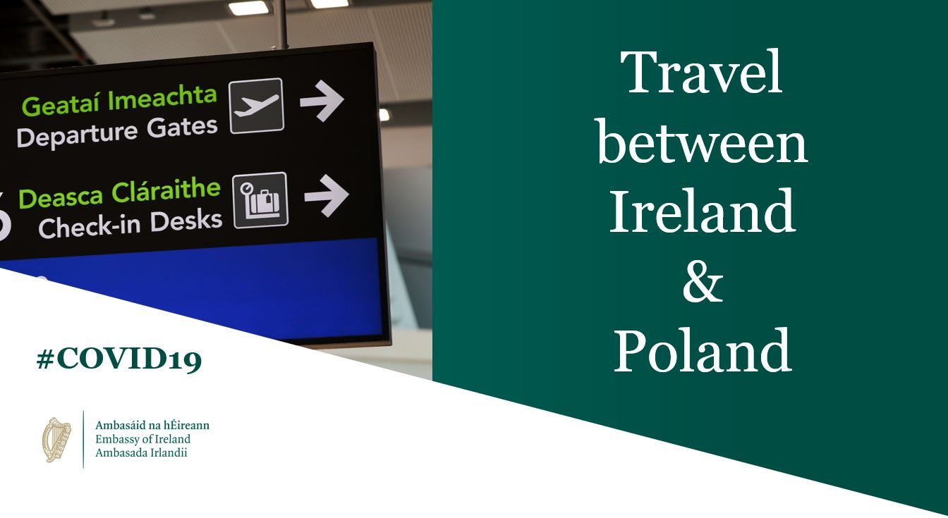 Ireland-Poland Travel Update