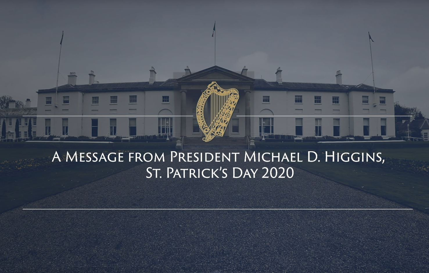 2020 St. Patrick's Day Message from President Michael D. Higgins