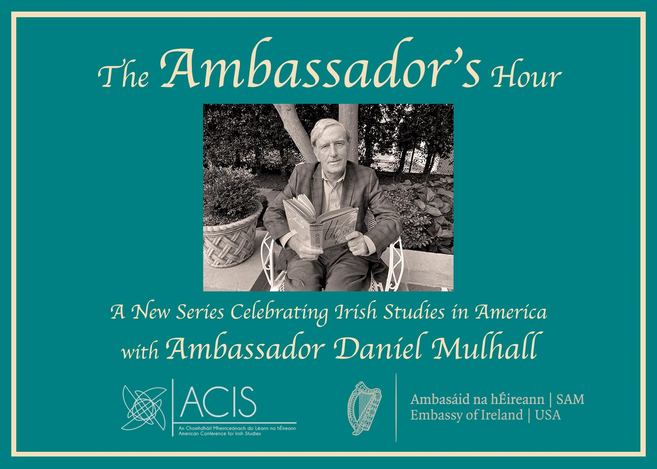 The Ambassador's Hour: Celebrating Irish Studies in America